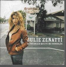 CD SINGLE 3 TITRES--JULIE ZENATTI--JE VOUDRAIS QUE TU ME CONSOLES--2004