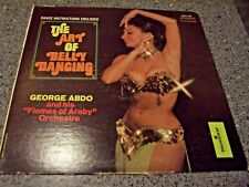 """George Abdo """"The Art of Belly Dancing"""" LP MFS-752 W/HOW TO DANCE SHEET/SKIRT"""