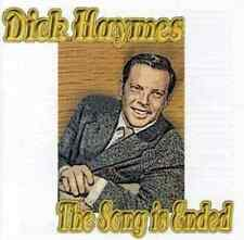 Dick Haymes - Song Is Ended.NEW CD