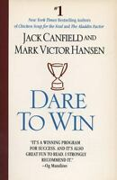Dare to Win by Mark Victor Hansen and Jack Canfield (1996, Paperback)