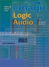 Making Music with Emagic Logic Audio-Stephen Bennett