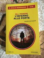 Il Giallo Mondadori 3140 - Bill Pronzini -  L'inferno alle porte