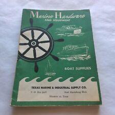 §Marine Hardware and Equipment Boat Supplies Texas 1960