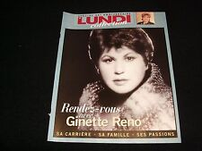 LE LUNDI COLLECTION<>SPECIAL 25th ANNIVERSARY<>RENDEZ-VOUS AVEC GINETTE RENO