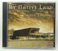 Jennifer Larmore: My Native Land [BMG] ~ NEW CD (Nov-1997, Teldec (USA))