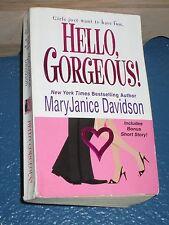 Hello, Gorgeous! by MaryJanice Davidson FREE SHIPPING 0758208057