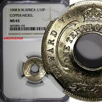 British West Africa Edward VII 1908 1/10 Penny NGC MS65 LIGHT TONED KM# 3