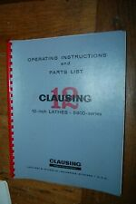 "5900 series Clausing 12"" Lathe Instruction & Parts  Manual  1963"