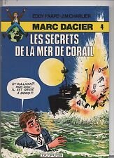 PAAPE. Marc Dacier 4. Les secrets de la mer de corail. DUPUIS 1980. broché. NEUF