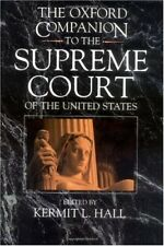 The Oxford Companion to the Supreme Court of the U