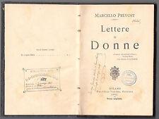 M. PREVOST-LETTERE DI DONNE -F.LLI TREVES 1902-ABELA CARBONERIA-A26