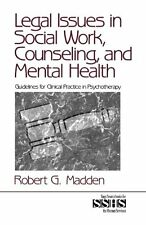 Legal Issues in Social Work, Counseling, and Menta