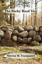 The Rocky Road Year by Marion H. Youngquist (2009, Paperback)