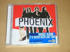 CD / PHOENIX / IT'S NEVER BEEN LIKE THAT / EDITION 2006 / NEUF SOUS CELLO