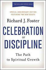Celebration of Discipline, Special Anniversary Edition: The Path to Spiritual Gr