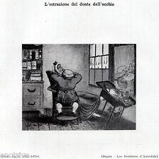 DENTISTA: ESTRAZIONE DENTE DELL'OCCHIO.Caricatura.Dentiste.Dentist.Zahnarzt.1929