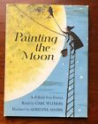 PAINTING THE MOON Carl Withers Adrienne Adams Witch Story 1st Ed HBDJ Vintage