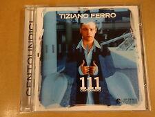 CD / TIZIANO FERRO - 111 CENTOUNDICI