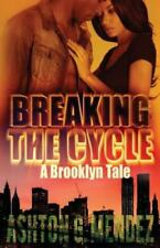Urban Romance: Breaking the Cycle (Paperback or Softback)