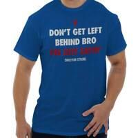 Left Behind Bro Funny Religious Jesus Christ God Christian T-Shirt Tee