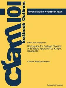 Studyguide for College Physics: A Strategic Approach by Knight, Randall D. by Cr