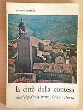 La città della contesa Sant'Elpidio a mare, la sua storia Giovanni Martinelli