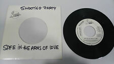 "SHOOTING PARTY SAFE IN THE ARMS OF LOVE SINGLE 7"" VINYL SPANISH EDIT RARE PROMO"