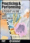 New - Practicing & Performing- A Pianist's Guide