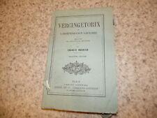 1883.Vercingétorix et l'indépendance gauloise.Monnier Francis