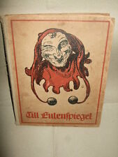 Lustige Streiche desTill Eulenspiegel,1921,seltene Ausgabe!!, Humor & Satire