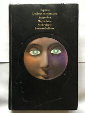 PARAPSYCHOLOGIE REGARD MAGNETIQUE 1977 HYPNOSE RELAXATION MAGNETISME SOPHROLOGIE