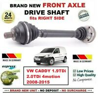 FOR VW CADDY 1.9TDi 2.0TDi 4motion 2008-2015 1x NEW FRONT AXLE RIGHT DRIVESHAFT