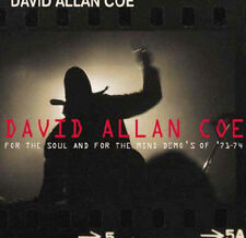 For the Soul and for the Mind: Demos of '71-'74 by David Allan Coe (CD, May-200…
