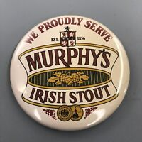 We Proudly Serve Murphy's Irish Stout Beer Button Badge Pin Pinback