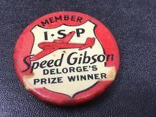 ISP SPEED GIBSON Stroehmann's Prize Winner Advertising pin 1937-40   Free Ship