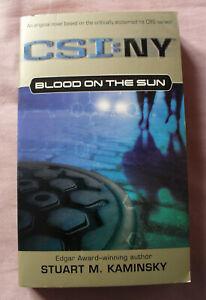 CSI:NY Blood on the Sun by Stuart M. Kaminsky (Crime, 2006, Pocket Star Books)
