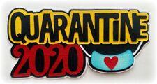 SCRAPBOOK TITLE QUARANTINE 2020 PREMADE PAPER PIECING LAYERED DIE CUT MYTB KIRA