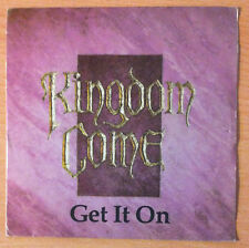 """KINGDOM COME  """" Get It On """" - Vinyl single 7"""" - Polydor 887 436 7 -  1988 Spain"""