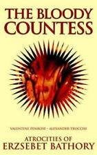 The Bloody Countess: Atrocities of Erzsebet Bathory (Solar Blood History)