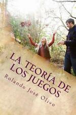 La Teoria de Los Juegos : La Influencia en la Toma de Decisiones by Rolando...