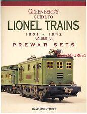 GREENBERG'S GUIDE TO LIONEL TRAINS 1901-1942 VOLUME IV PREWAR SETS McENTARFER!