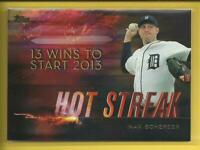 Max Scherzer 2015 Topps Hot Streak Insert Card # HS-4 Detroit Tigers Nationals