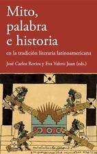 Mito, palabra e historia en la tradición literaria (Spanish Edition)