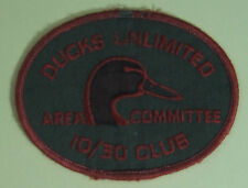Ducks Unlimited 10/30 Club Area Committee Hunting Patch...Free Shipping!