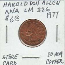 A) Token - ANA Elections - Harold Don Allen - 1977 Store Card - 20 MM Copper