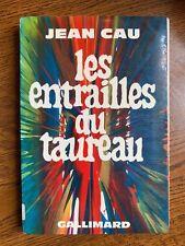 Jean Cau: Les entrailles du taureau / Julliard, 1971