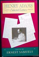 Henry Adams Selected Letters ed. Samuels HB/DJ Harvard U. Press 1st Fine/Nr Fine