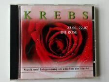 CD Musik und Entspannung im Zeichen der Sterne KREBS. 22.Juni- 22.Juli Die Rose