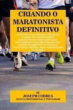 Criando o Maratonista Definitivo : Aprenda Os Segredos e Truques Usados Pelos...