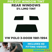 Pre Cut Window Tint - VW Polo 3-door Hatchback 1981-1994 - 5% Limo Rear